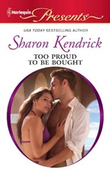 Too Proud to be Bought | Sharon Kendrick |