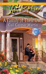 A Family of Their Own | Gail Gaymer Martin |