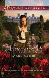 The Aristocrat's Lady | Mary Moore |