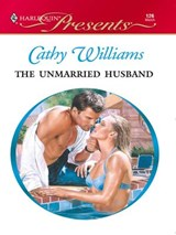 The Unmarried Husband | Cathy Williams |