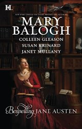 Bespelling Jane Austen | Mary Balogh ; Colleen Gleason ; Susan Krinard ; Janet Mullany |