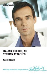 Italian Doctor, No Strings Attached | Kate Hardy |