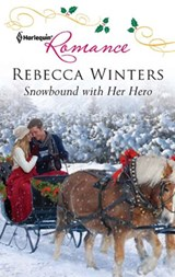 Snowbound with Her Hero | Rebecca Winters |