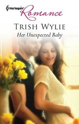Her Unexpected Baby | Trish Wylie |