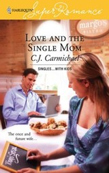 Love and the Single Mom | C.J. Carmichael |