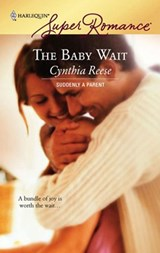 The Baby Wait | Cynthia Reese |
