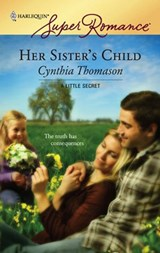 Her Sister's Child | Cynthia Thomason |