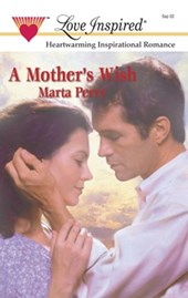 A Mother's Wish | Marta Perry |