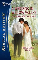 Wedding in Willow Valley | Joan Elliott Pickart |