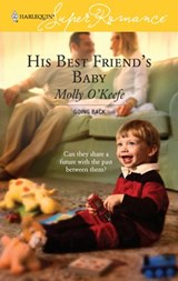 His Best Friend's Baby | Molly O'keefe |