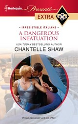 A Dangerous Infatuation | Chantelle Shaw |