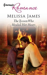 The Tycoon Who Healed Her Heart | Melissa James |
