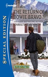 The Return of Bowie Bravo | Christine Rimmer |