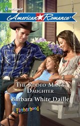 The Rodeo Man's Daughter | Barbara White Daille |