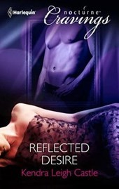 Reflected Desire | Kendra Leigh Castle |