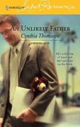 An Unlikely Father | Cynthia Thomason |