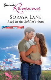 Back in the Soldier's Arms | Soraya Lane |