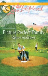 Picture Perfect Family | Renee Andrews |