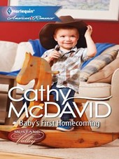 Baby's First Homecoming | Cathy McDavid |