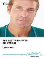 The Baby Who Saved Dr. Cynical | Connie Cox |