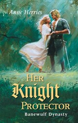 Her Knight Protector | Anne Herries |