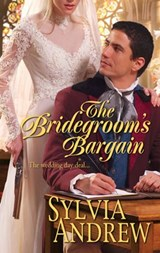The Bridegroom's Bargain | Sylvia Andrew |
