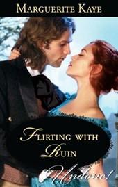 Flirting with Ruin