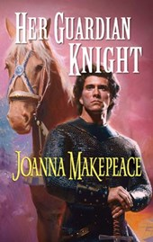 Her Guardian Knight | Joanna Makepeace |