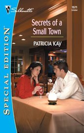 Secrets of a Small Town | Patricia Kay |