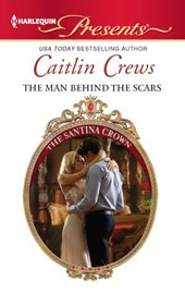The Man Behind the Scars | Caitlin Crews |