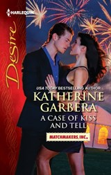 A Case of Kiss and Tell | Katherine Garbera |