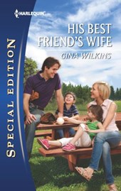 His Best Friend's Wife | Gina Wilkins |