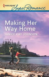 Making Her Way Home | Janice Kay Johnson |