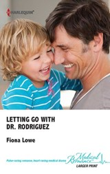 Letting Go With Dr. Rodriguez | Fiona Lowe |