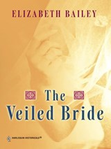 The Veiled Bride | Elizabeth Bailey |