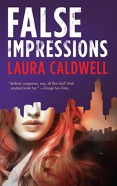 False Impressions | Laura Caldwell |