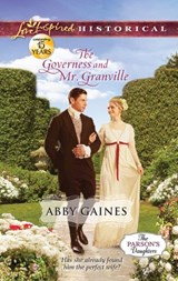 The Governess and Mr. Granville | Abby Gaines |