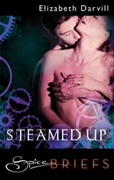 Steamed Up | Elizabeth Darvill |
