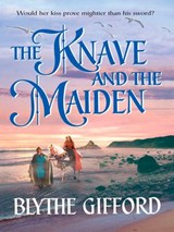 The Knave and the Maiden | Blythe Gifford |