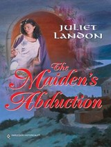 The Maiden's Abduction | Juliet Landon |