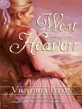 West of Heaven | Victoria Bylin |
