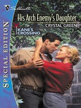 His Arch Enemy's Daughter | Crystal Green |
