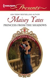 Princess From the Shadows | Maisey Yates |