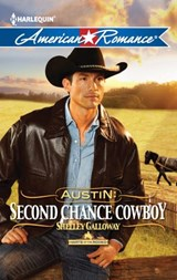 Austin: Second Chance Cowboy | Shelley Galloway |
