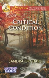 Critical Condition | Sandra Orchard |