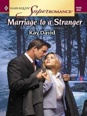 Marriage to a Stranger | Kay David |