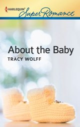 About the Baby | Tracy Wolff |