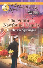 The Soldier's Newfound Family | Kathryn Springer |