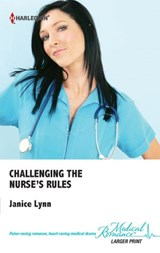 Challenging the Nurse's Rules | Janice Lynn |
