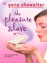 The Pleasure Slave | Gena Showalter |